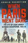 When Paris Went Dark: The City of Lig...