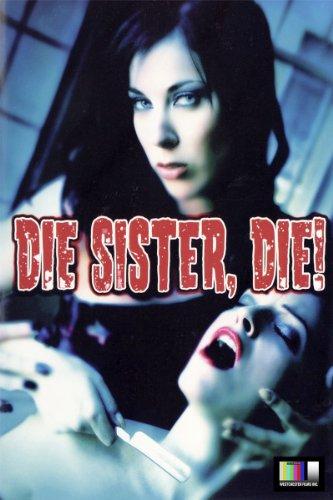 Die Sister Die