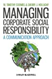 img - for Managing Corporate Social Responsibility: A Communication Approach book / textbook / text book