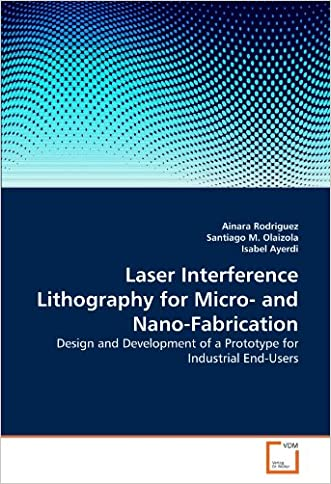 Laser Interference Lithography for Micro- and Nano-Fabrication: Design and Development of a Prototype for Industrial End-Users