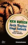 Jack Taylor liegt falsch: Kriminalroman (dtv Unterhaltung)