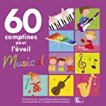 60 Comptines Pour L'Eveil Musical