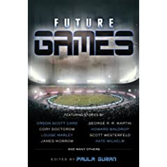 Future Games by George R. R. Martin,&#32;Howard Waldrop and John Shirley
