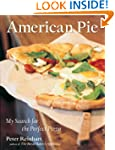 American Pie: My Search for the Perfe...