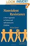 Non-Violent Resistance: A New Approac...