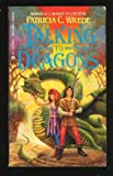 Talking to Dragons (0441795927) by Wrede, Patricia C.