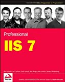 img - for By Kenneth Schaefer Professional IIS 7 (1st Edition) book / textbook / text book
