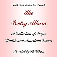 The Poetry Album: A Collection of Works By Major Romantic and Victorian Poets | Livre audio Auteur(s) :  Audio Book Contractors Narrateur(s) : Flo Gibson