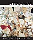 img - for Art Fundamentals: Theory and Practice by Ocvirk, Otto, Stinson, Robert, Wigg, Philip, Bone, Robert, C (2008) Paperback book / textbook / text book