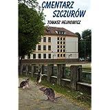 Cmentarz szczurow (Polish Edition)