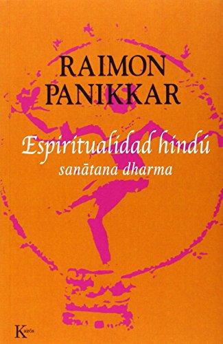 Espiritualidad hindú: sanatana dharma (Sabiduría Perenne)