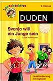 Svenja will ein Junge sein: 2 - Klasse - Luise Holthausen