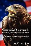 Shifting Culture