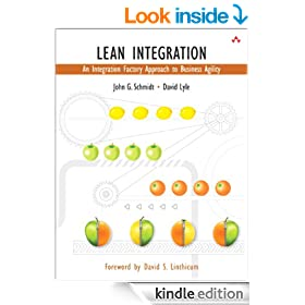 Lean Integration: An Integration Factory Approach to Business Agility (Addison-Wesley Information Technology)