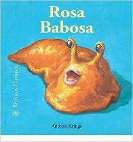 Rosa Babosa (Bichitos Curiosos) (Spanish) - Greenlight ] By Krings