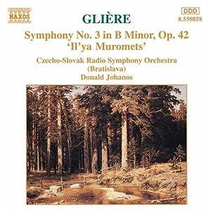 Glière: Symphony No. 3 'Il'ya Muromets'