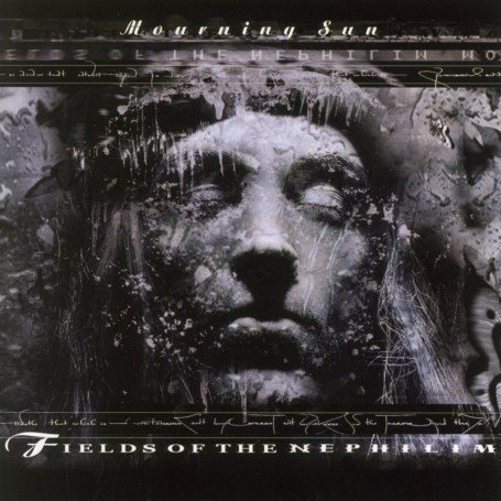 Fields of the Nephilim - Mourning Sun - Zortam Music