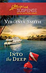 Into the Deep (Steeple Hill Love Inspired Suspense)