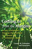 img - for Coming in from the Margins: Faculty Development's Emerging Organizational Development Role in Institutional Change book / textbook / text book