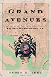 img - for Grand Avenues: The Story of the French Visionary Who Designed Washington, D.C. book / textbook / text book