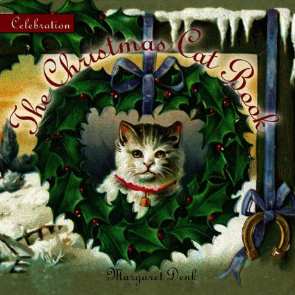 Celebration: The Christmas Cat Book (Celebration (Red Rock Press))