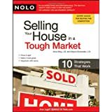 Selling Your House in a Tough Market: 10 Strategies That Work ~ Ilona M. Bray