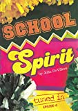 img - for School Spirit: Tuned In - Episode #5 book / textbook / text book