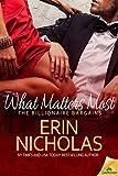 What Matters Most (The Billionaire Bargains Book 2)