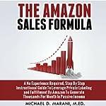 The Amazon Sales Formula: A No Experi...