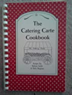 The Catering Carte Cookbook by Barbara Smith