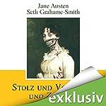 Stolz und Vorurteil und Zombies   Jane Austen,Seth Grahame-Smith