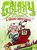 img - for A Green Christmas! (Galaxy Zack) book / textbook / text book