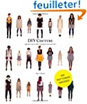 DIY Couture: Create Your Own Fashion...
