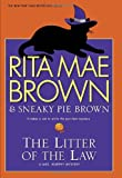 The Litter of the Law: A Mrs. Murphy Mystery (Mrs. Murphy Mysteries) (0345530489) by Brown, Rita Mae