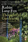 Thoughtful Gardening: Great Plants, G...