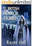 13 British Horror Stories
