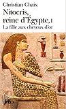 Nitocris, reine d'Égypte (Tome 1-La fille aux cheveux d'or)