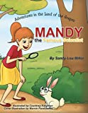 Mandy, the Famous Scientist : Adventures in the Land of the Grapes
