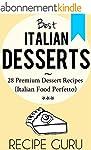 Italian Desserts: 28 Premium Dessert...