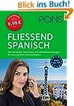 PONS Fließend Spanisch sprechen: Der...