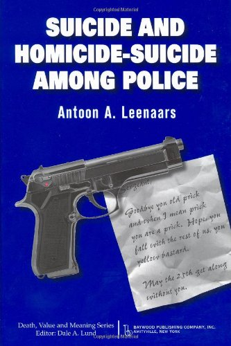 Suicide and Homicide-suicide Among Police (Death, Value and Meaning)