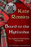 Bound to the Highlander (The Highland Chiefs Series)