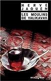 echange, troc Hervé Jaouen - Les Moulins de Yalikavak