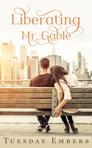 Liberating Mr. Gable by Tuesday Embers ebook deal