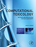 img - for Computational Toxicology: Methods and Applications for Risk Assessment book / textbook / text book