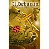 Aldebaran 1: Das Erbe des ersten Imperiumsvon &#34;Heinrich von Stahl&#34;