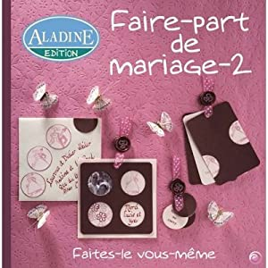 aladine livre faire part de mariage 2. Black Bedroom Furniture Sets. Home Design Ideas