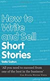 How to Write and Sell Short Stories (Secrets to Success)