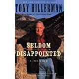 """Seldom Disappointed: A Memoirvon """"Tony Hillerman"""""""