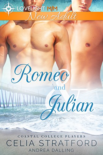Romeo and Julian (Coastal College Players Book 1)